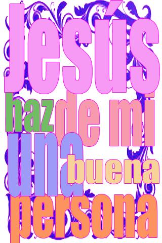 Jesús haz de mi una buena persona