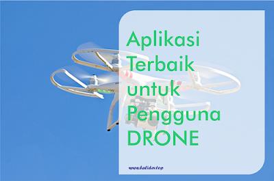 aplikasi pengguna drone terbaik