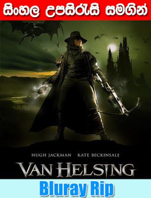 Van Helsing 2004 Full movie watch online with sinhala subtitle