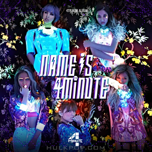 4Minute – Name Is 4Minute – The 4th Mini Album (ITUNES PLUS AAC M4A)