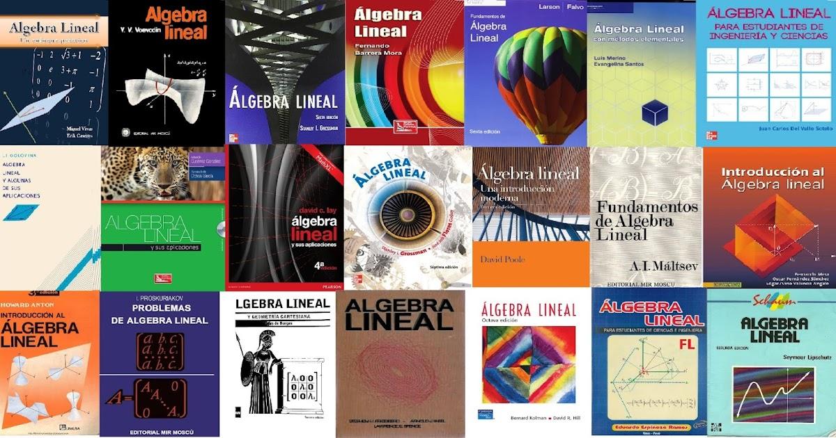 LIBROS DE INGENIERÍA MECANICA: LIBROS DE ÁLGEBRA LINEAL