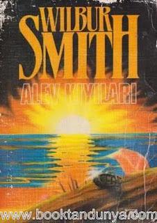 Wilbur Smith - Alev Kıyıları