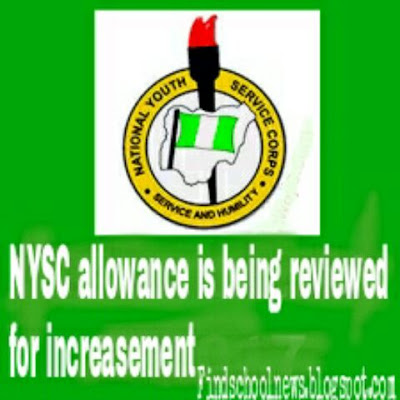 NYSC allowance is being reviewed  for increment