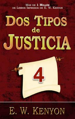 Dos Clases de Justicia - E. W. Kenyon