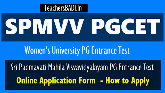 spmvvpgcet 2018 online application form,how to apply,step by step online applying procedure,results,hall tickets,counselling dates,last date,exam date,user guide