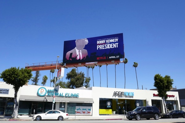 Bobby Kennedy for President series launch billboard