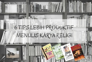 tips produktif menulis
