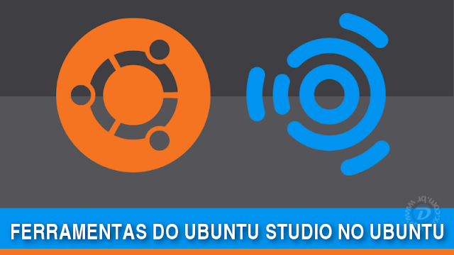 Ferramentas do Ubuntu Studio no Ubuntu