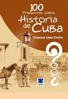100 preguntas sobre: Historia de Cuba