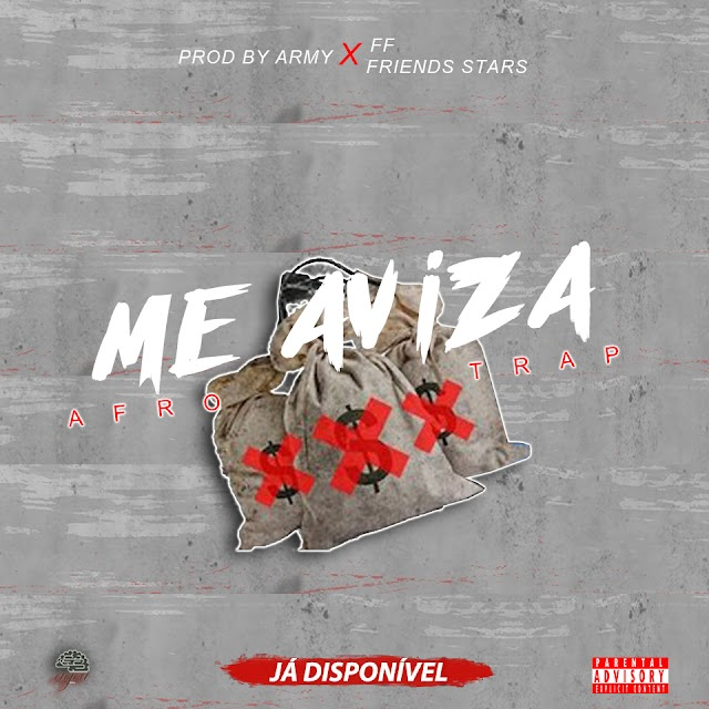 FF ft Friends Stars - Me Aviza - (Afro Trap) [Download] mp3