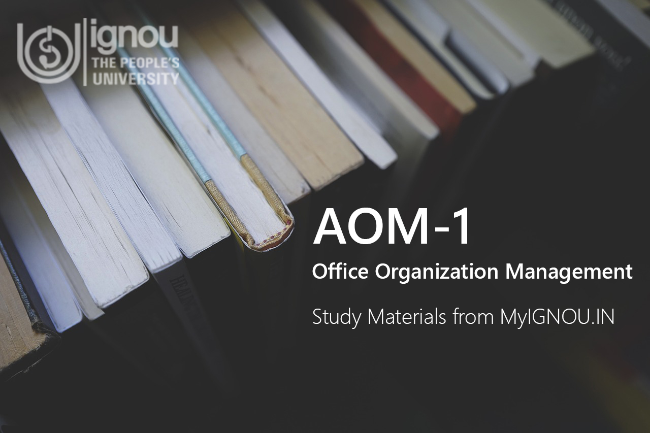 IGNOU AOM-1 Study Materials & Books Download