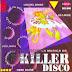 LA MUSICA DE KILLER DISCO QUILMES - 1998 ( RESUBIDO )