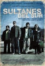 Sultanes del Sur (2007)