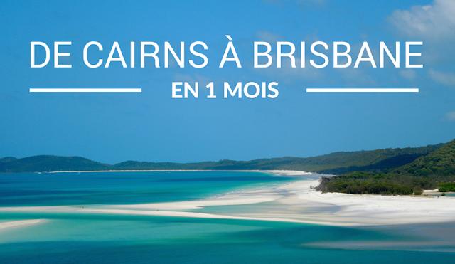 Road trip de Cairns à Brisbane en 1 mois - Australie