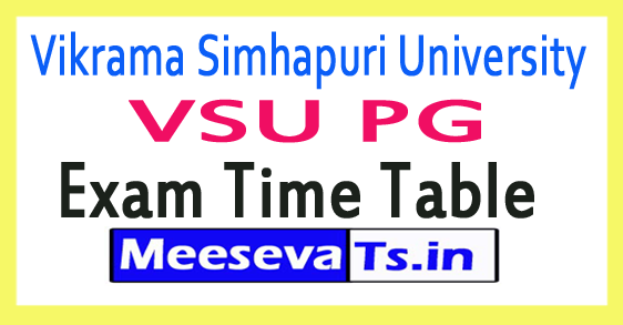 Vikrama Simhapuri University VSU PG Exam Time Table 2017
