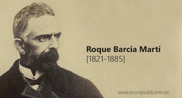 Roque Barcia Martí [1821-1885]