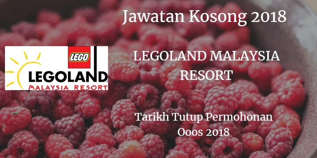 Jawatan Kosong LEGOLAND RESORT MALAYSIA Ogos 2018