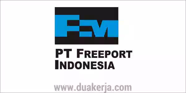 Lowongan Kerja PT Freeport Indonesia Tahun 2019