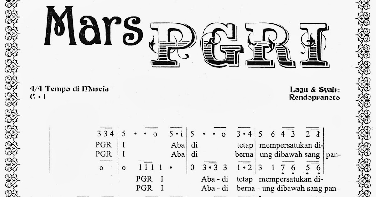Partitur Notasi Lirik Lagu Mars PGRI