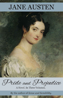 Book cover: Pride & Prejudice by Jane Austen, Restored to the 1813 Edition by Sophie Turner