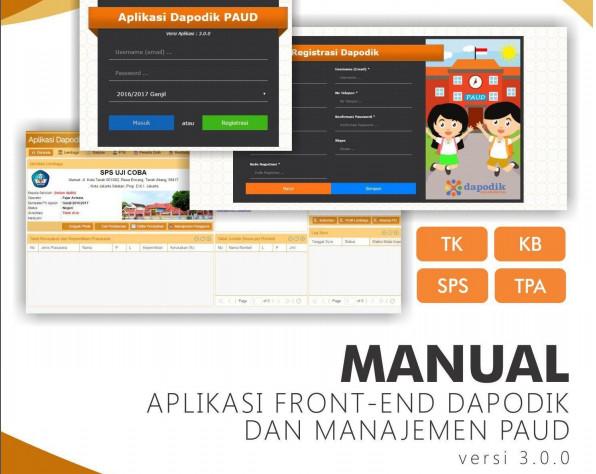 Aplikasi Manual Front-End Dapodik dan Manajemen PAUD Versi Terbaru Tahun 2016 Format PDF