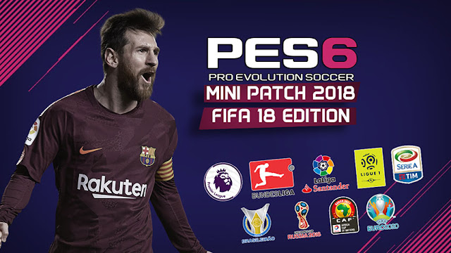 PES6 MINI PATCH 2018 - FIFA 18 Edition