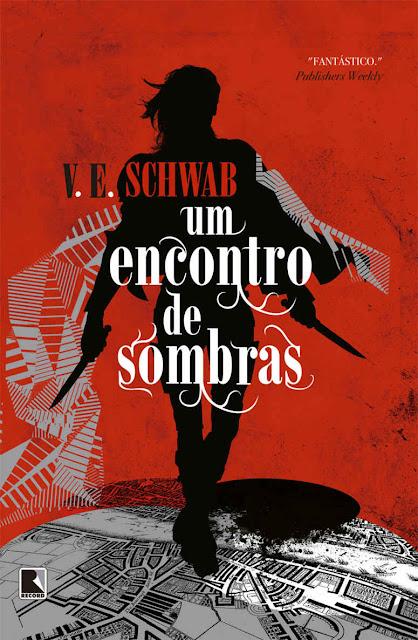 Um encontro de sombras - V. E. Schwab