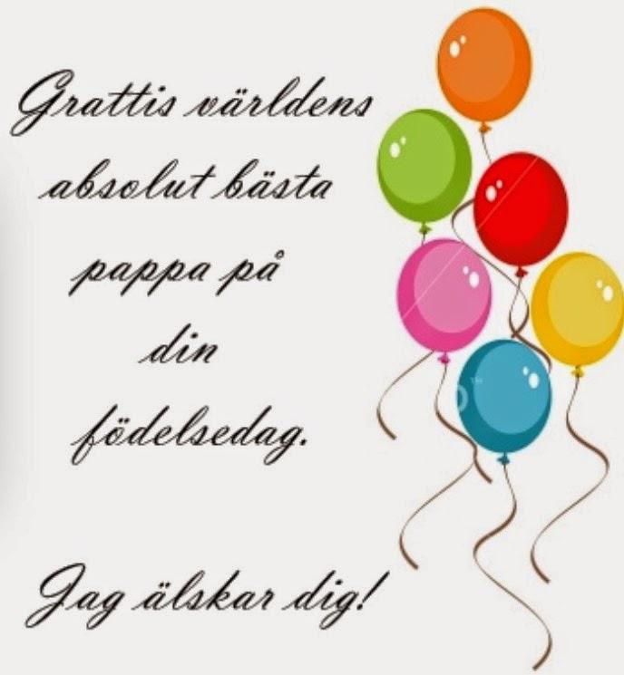 stort grattis på födelsedagen text Vibeke: Hipp hipp HURRA !! Grattis Älskade Pappa !! Jag börjar bli  stort grattis på födelsedagen text