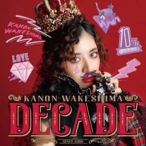 Download [Album] Kanon Wakeshima – DECADE (Best Album) [MP3/320K/ZIP]