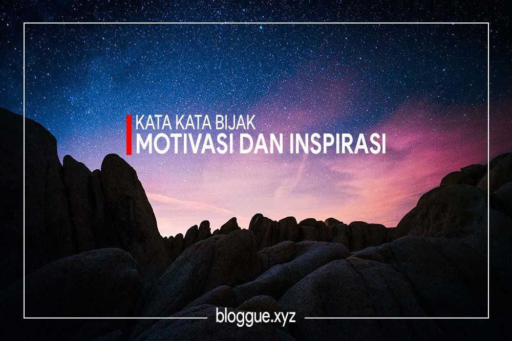 20 Kata Kata Bijak Motivasi Dan Inspirasi 7 Februari 2018