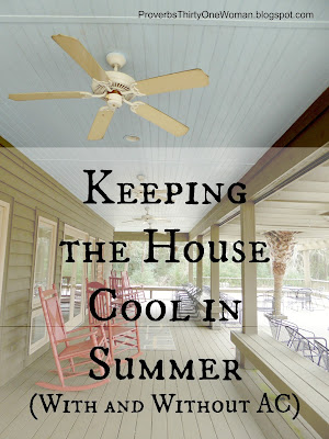 Keeping the House Cool in Summer With and Without AC