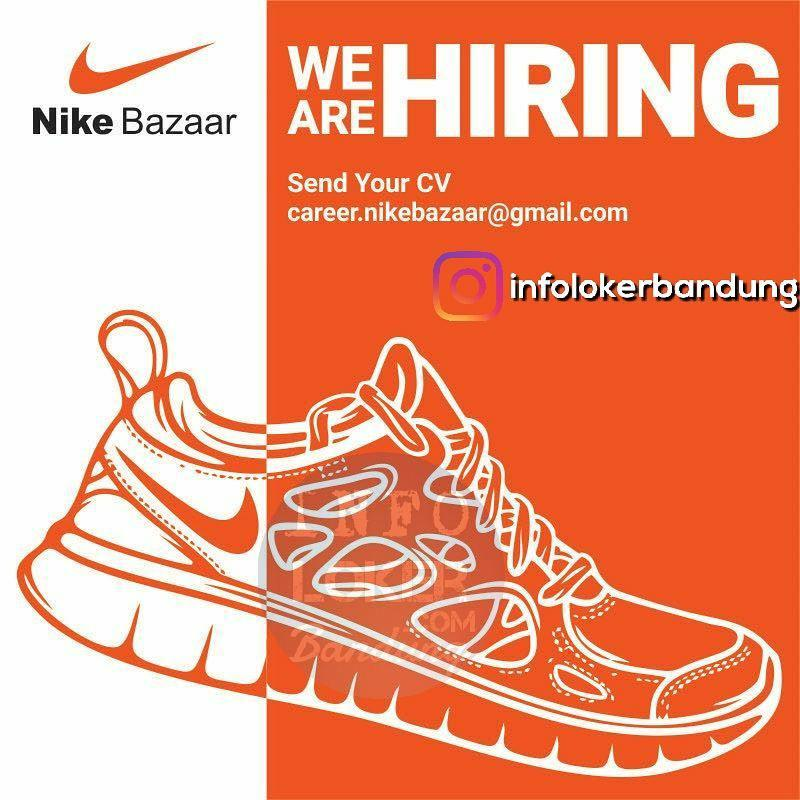 Lowongan Kerja Nike Bazaar Bandung Oktober 2017