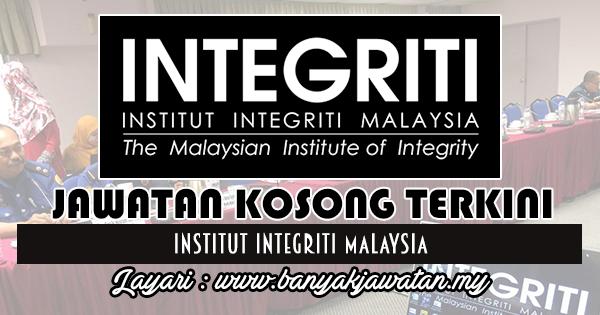 Jawatan Kosong Terkini 2017 di Institut Integriti Malaysia