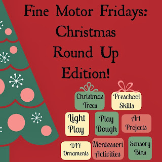 Fine Motor Fridays: Christmas Round Up Edition at And Next Comes L
