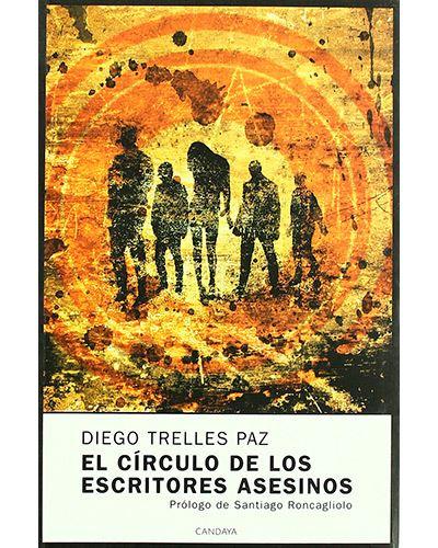 Santiago Roncagliolo, editorial Candaya, Roberto Bolaño, Trelles Paz