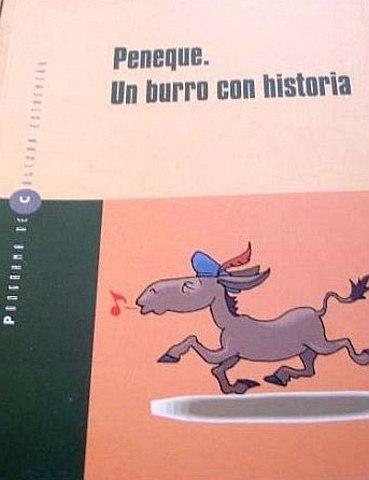 PENEQUE. UN BURRO CON HISTORIA. Novela didáctica