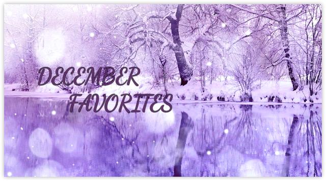 KhushiWorld_DecemberFavorites2017
