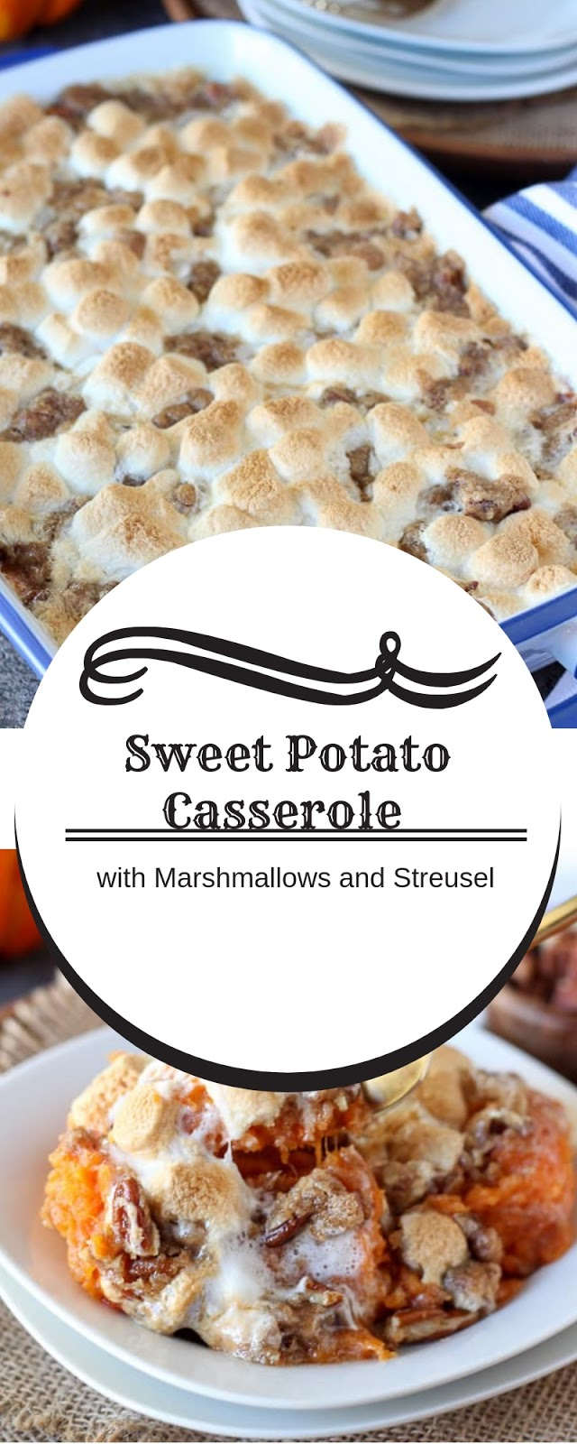 Sweet Potato Casserole with Marshmallows and Streusel #christmas #dinner