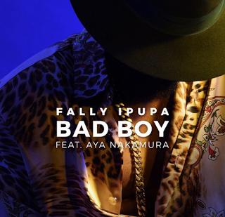 Fally Ipupa Ft Aya Nakamura - Bad Boy Audio