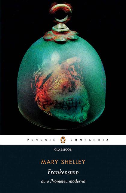 Frankenstein ou o Prometeu moderno Mary Shelley