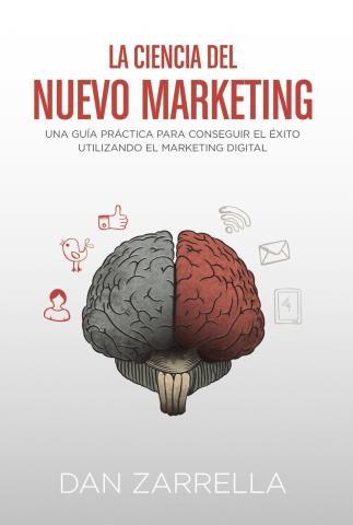 La ciencia del nuevo marketing
