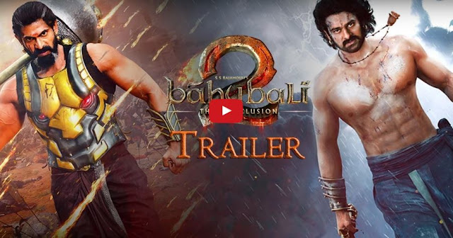 Watch Baahubali 2 Official Trailer Released