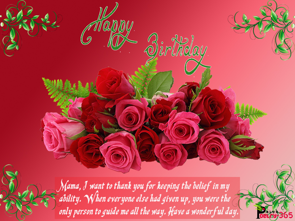 Wishes and poetry cute birthday images and birthday wishing quotes mama i want to thank you for keeping the belief in my ability when everyone else had given up you were the only person to guide me all the way kristyandbryce Gallery