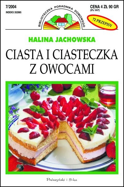 "Halina Jachowska ""Ciasta i ciasteczka z owocami"""