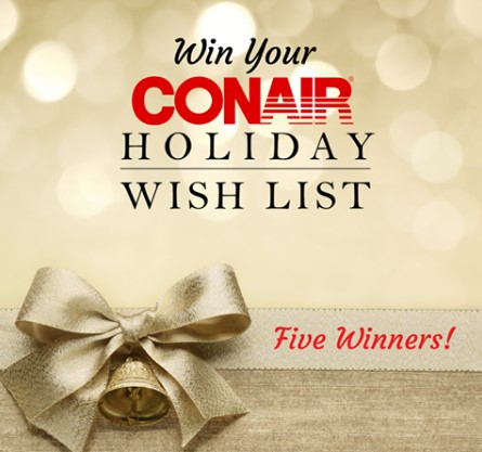 Conair Holiday Wish List Sweepstakes