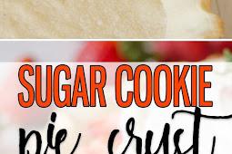 Sugar Cookie Pie Crust