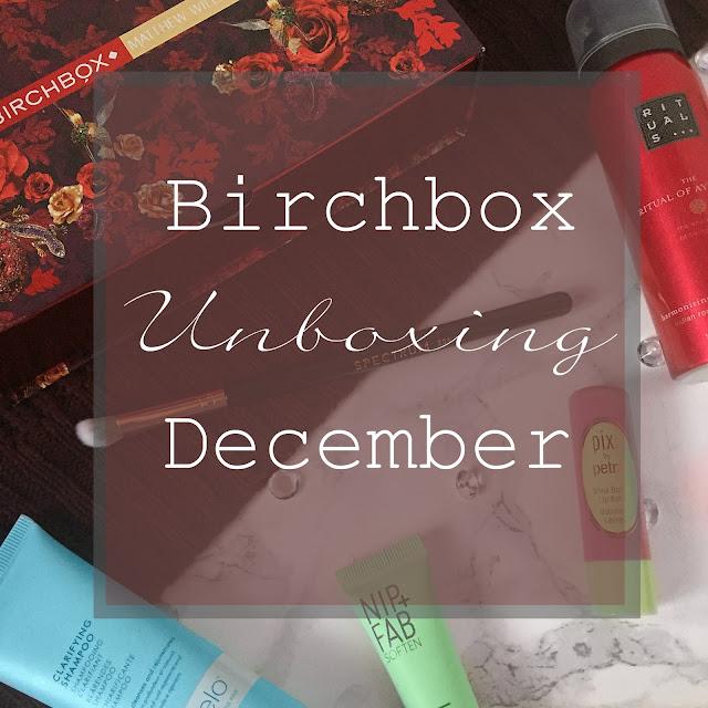 Birchbox Unboxing - December 2017