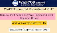Water and Power Consultancy Services Limited Recruitment 2017– Senior Highway Engineer, Civil Engineer
