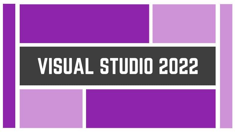 Download latest version of Visual Studio 2022