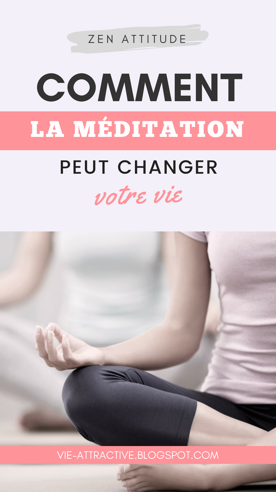 Comment la méditation peut changer votre vie   développement personnel
